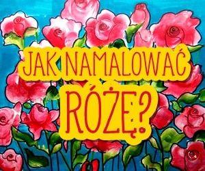 Jak krok po kroku namalować różę farbami akrylowymi?