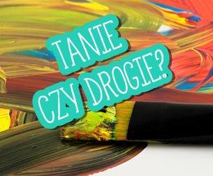 Tanie czy drogie farby akrylowe?